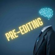 Pre-Editing